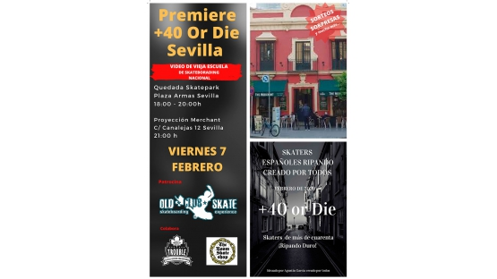 Premier del Video +40 or Die patrocinado por Old Club Skate  Sevilla
